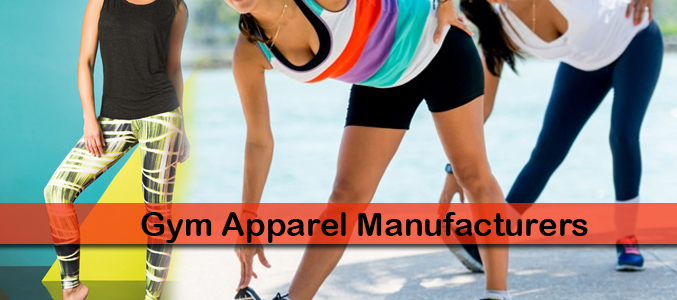 Gym Apparel Manufacturers